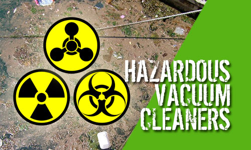 Hazardous Applications and Waste Vacuum Cleaners Scotland