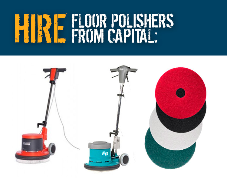 Hire Floor Polishing Machines from Capital Power Clean